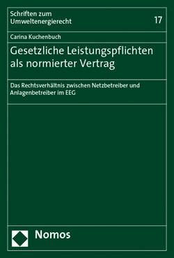 Band 17: Carina Kuchenbuch, Gesetzliche Leistungspflichten als normierter Vertrag, 2015