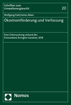 Band 20: Wolfgang Kahl/James Bews, Ökostromförderung und Verfassung, 2015