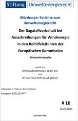 Der Bagatellvorbehalt bei Ausschreibungen für Windenergie in den Beihilfeleitlinien der Europäischen Kommission