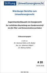 Experimentierklauseln im Energierecht – Zur rechtlichen Beurteilung von Sondervorschriften für Pilot- und Demonstrationsvorhaben
