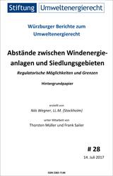 Abstände zwischen Windenergieanlagen und Siedlungsgebieten – Regulatorische Möglichkeiten und Grenzen