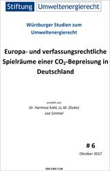 Europa- und verfassungsrechtliche Spielräume einer CO2-Bepreisung in Deutschland