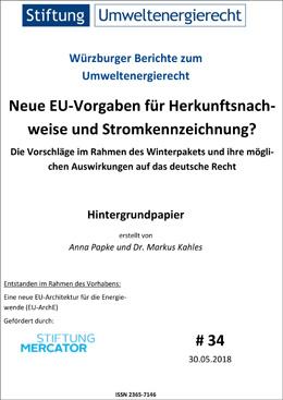 Neue EU-Vorgaben für Herkunfts-nachweise und Stromkennzeichnung? – Die Vorschläge im Rahmen des Winterpakets und ihre möglichen Auswirkungen auf das deutsche Recht